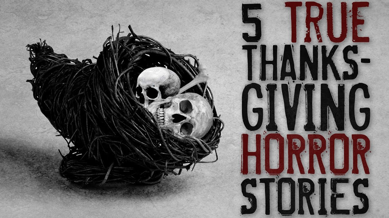 T Is For Turkey: A True Thanksgiving Story  5 Disturbing True Thanksgiving Horror Stories From Reddit