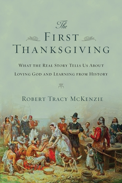 T Is For Turkey: A True Thanksgiving Story  the First Thanksgiving