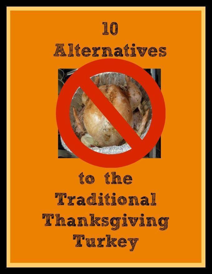 Thanksgiving Alternatives To Turkey  Alternative Thanksgiving Dinner Ideas