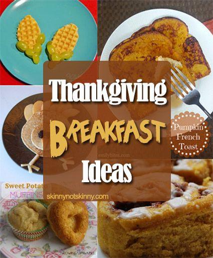Thanksgiving Breakfast Menus  Thanksgiving Breakfast Ideas skinnynotskinny