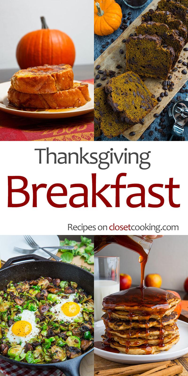Thanksgiving Breakfast Menus  Thanksgiving Breakfast Recipes Closet Cooking