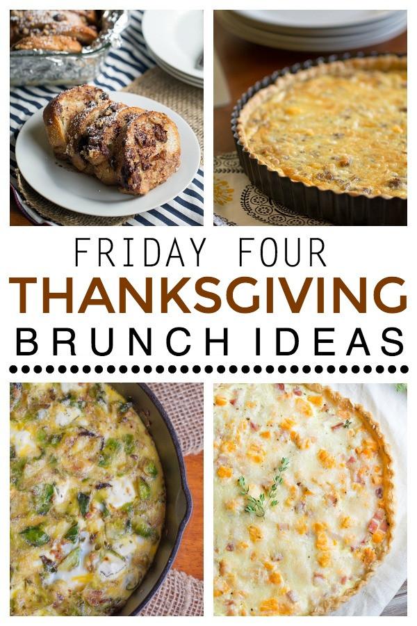 Thanksgiving Breakfast Menus  Friday Four 13 Thanksgiving Brunch Ideas