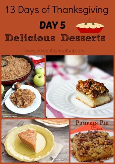 Thanksgiving Day Desserts  13 Days of Thanksgiving Day 5 Desserts Part 1