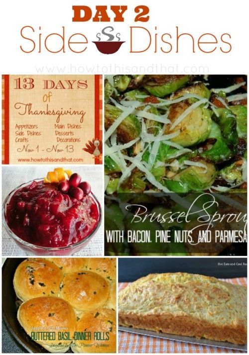 Thanksgiving Day Side Dishes  13 Days Thanksgiving s Day 2 Side Dishes
