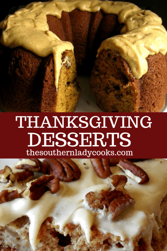 Thanksgiving Desserts List  THANKSGIVING DESSERTS The Southern Lady Cooks A list of