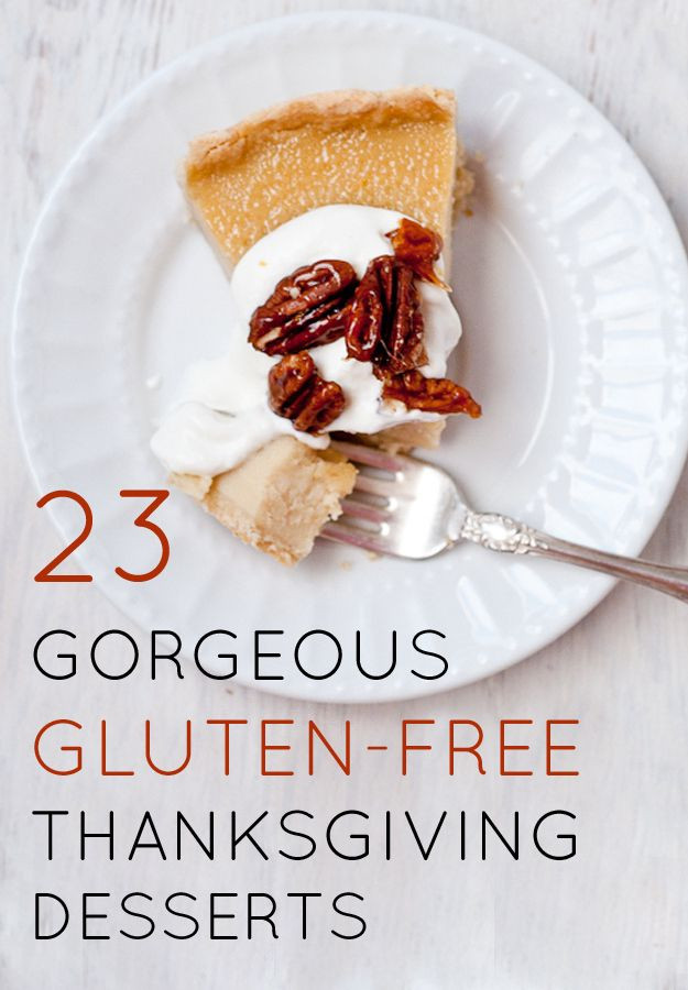 Thanksgiving Gluten Free Desserts  156 best Give Meaning to Giving Thanks images on Pinterest
