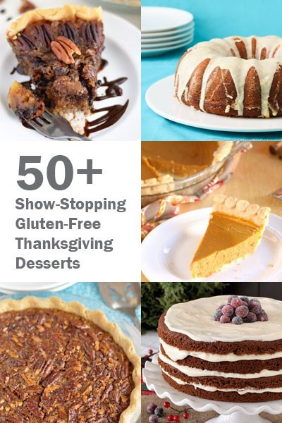 Thanksgiving Gluten Free Desserts  50 Show Stopping Gluten Free Thanksgiving Desserts