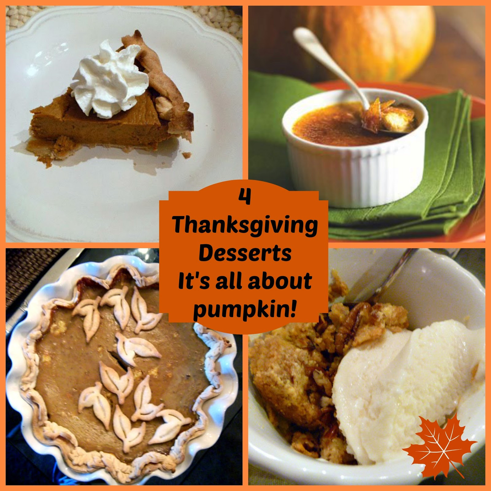 Thanksgiving Pumpkin Desserts  Slice of Southern Thanksgiving Desserts It s all about