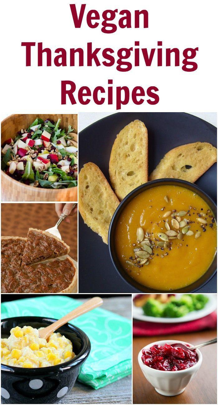Thanksgiving Recipes Vegan  Vegan Thanksgiving Recipes