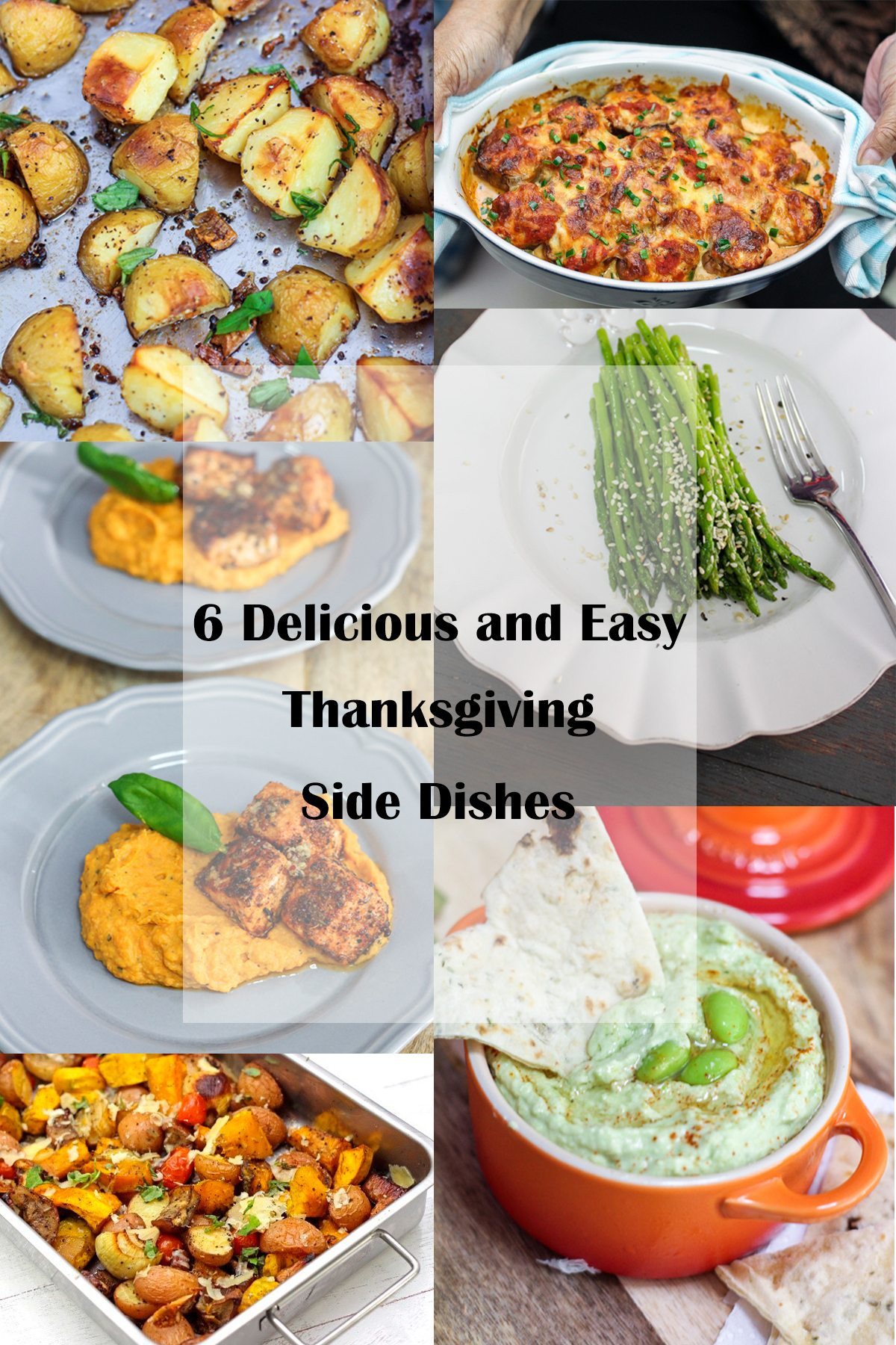 Thanksgiving Side Dishes Easy  6 Delicious and Easy Thanksgiving Side Dishes