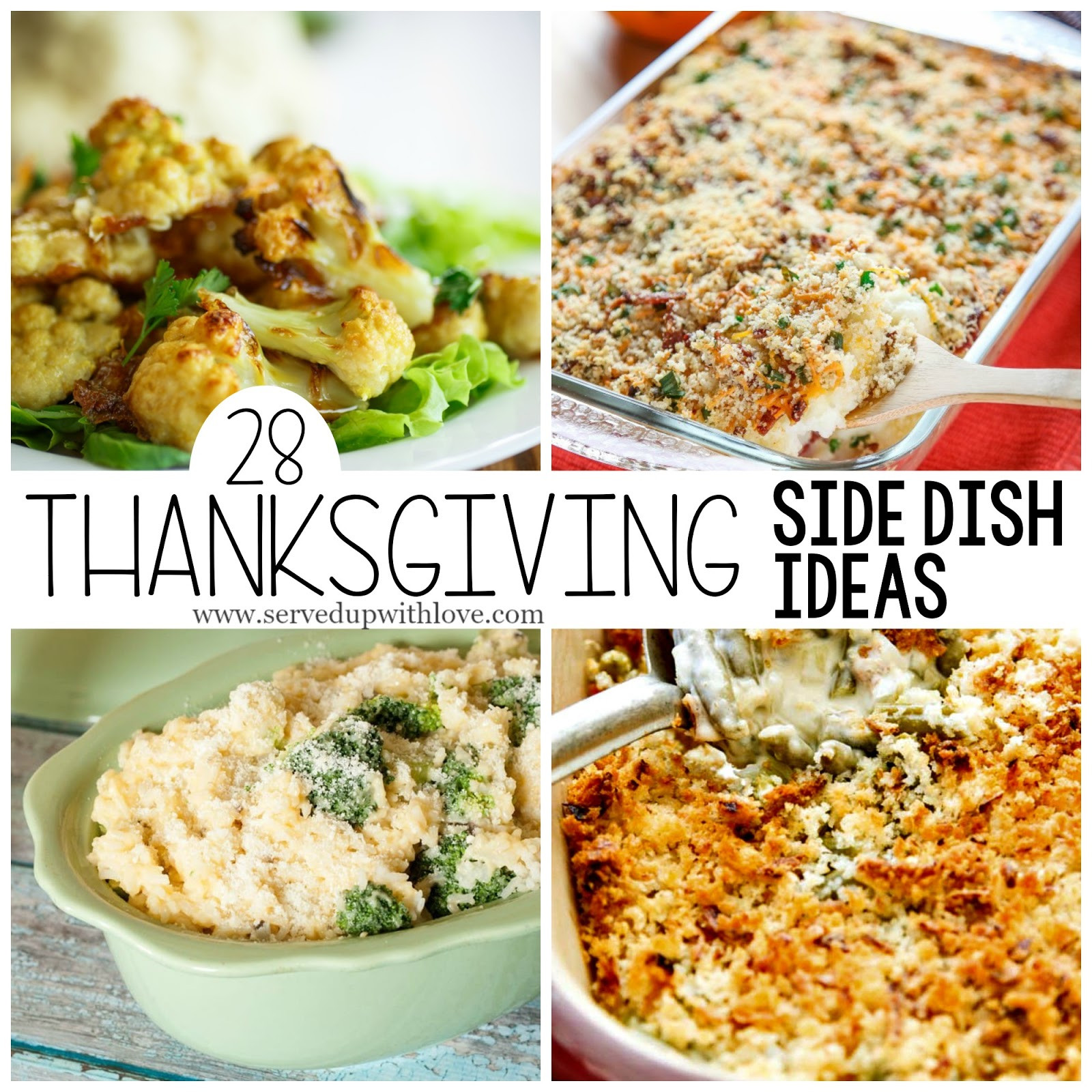 Thanksgiving Side Dishes Ideas  Served Up With Love 28 Thanksgiving Side Dish Ideas