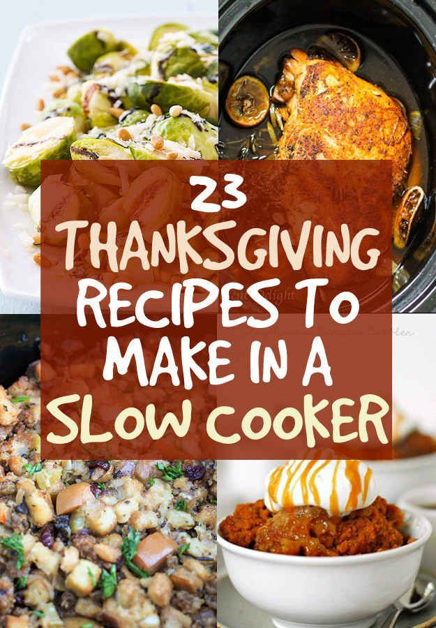 Thanksgiving Side Dishes Slow Cooker  23 Thanksgiving Dishes You Can Make In A Crock Pot