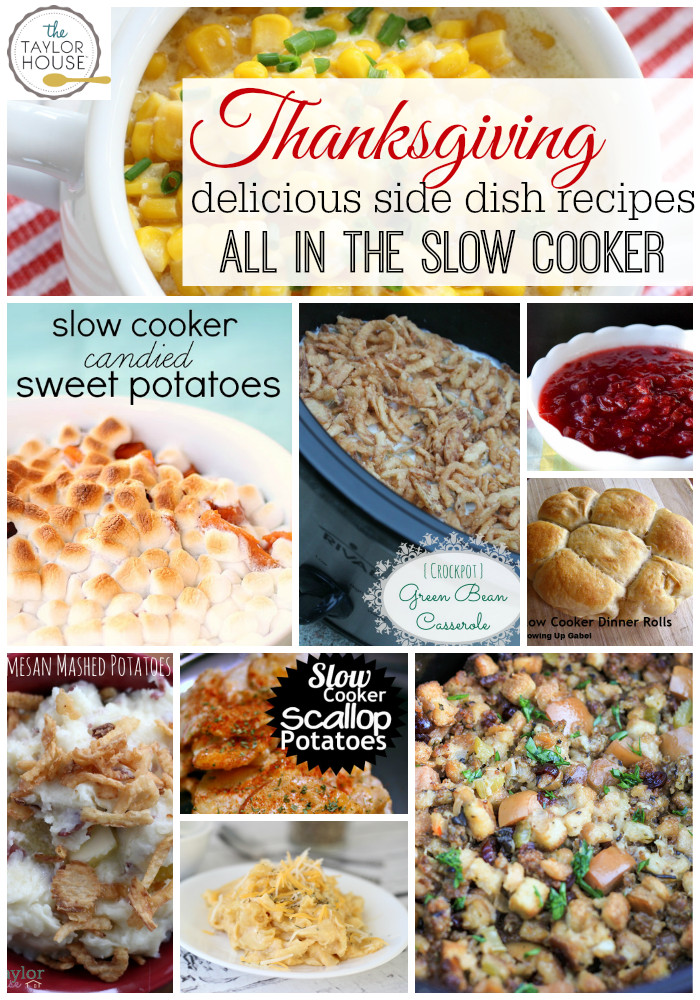 Thanksgiving Side Dishes Slow Cooker  Thanksgiving Slow Cooker Recipes The Taylor House