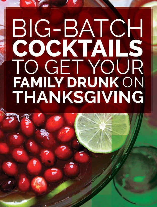 Thanksgiving Themed Drinks  21 Big Batch Cocktails To Get Your Family Drunk