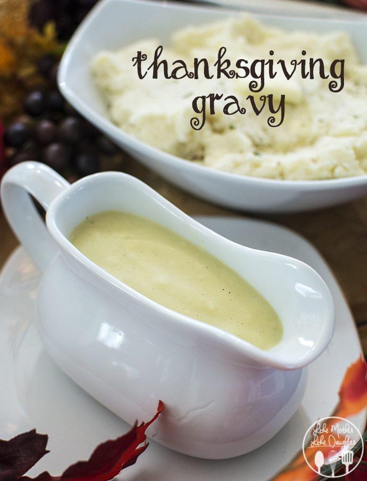 Thanksgiving Turkey Gravy  Thanksgiving Gravy Like Mother Like Daughter