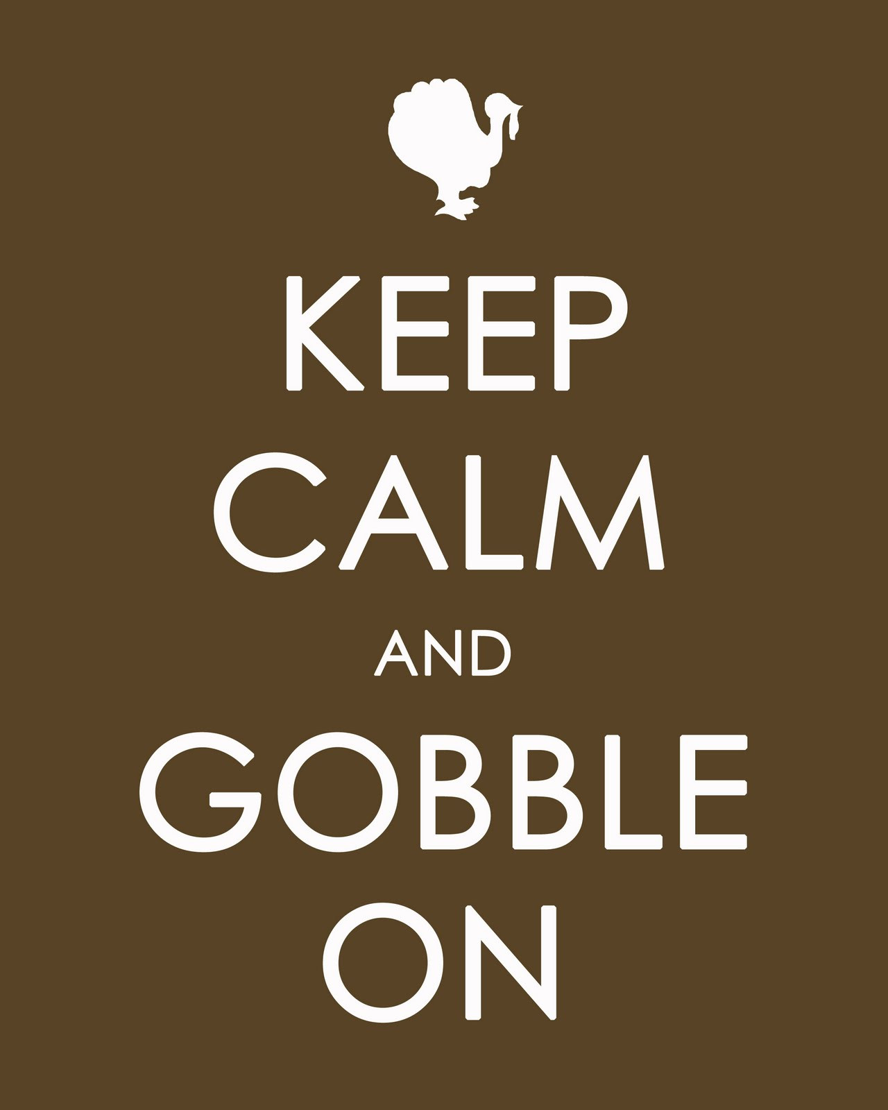 Thanksgiving Turkey Quotes  THE ADVENTURES OF TEAM DANGER Keeping Calm