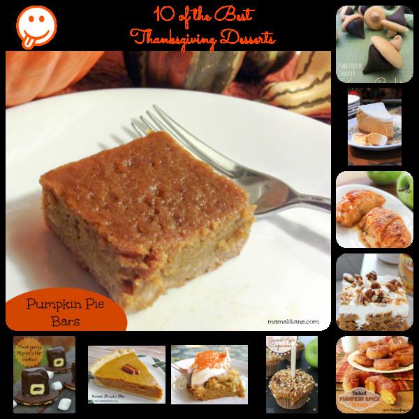 The Best Thanksgiving Desserts  10 of the Best Thanksgiving Desserts – Mamal Diane