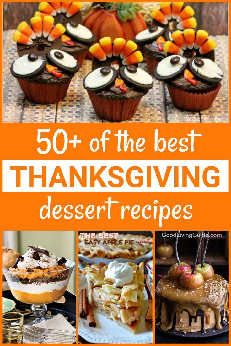 The Best Thanksgiving Desserts  50 of the best Thanksgiving Dessert Recipes Good Living