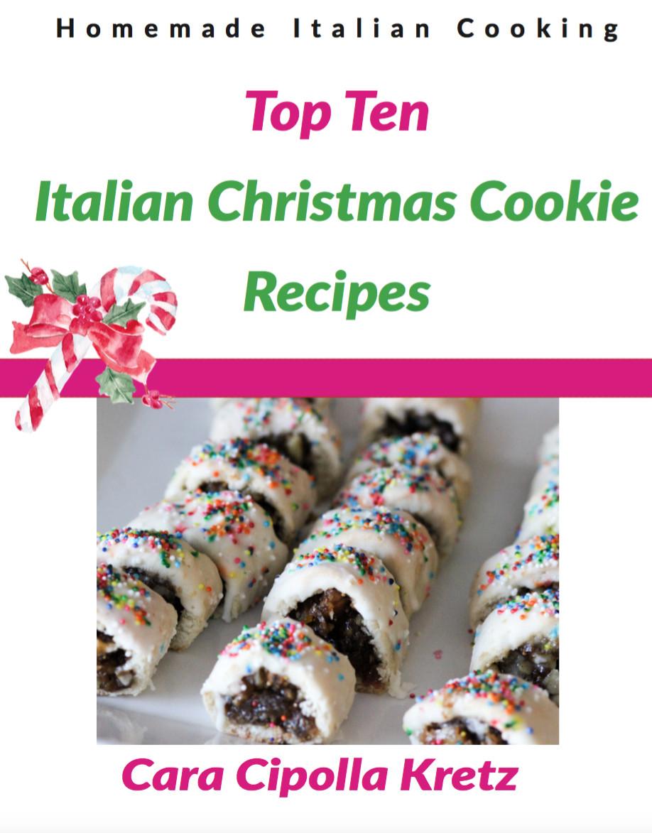 Top Ten Christmas Cookies  FREE eBook Get my Top Ten Italian Christmas Cookie