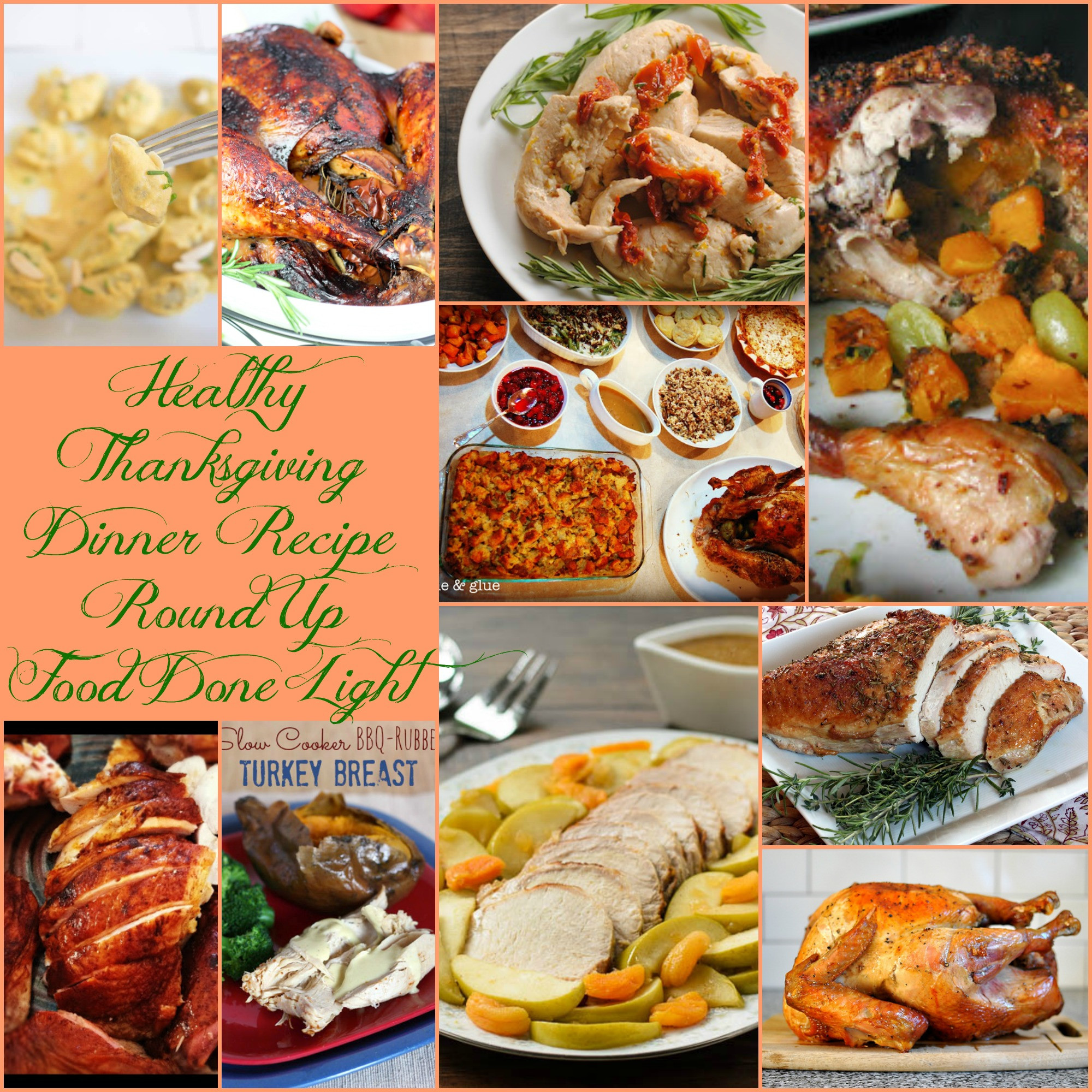 Turkey Recipe For Thanksgiving Dinner  Healthy Thanksgiving Turkey Recipe Round Up Food Done Light