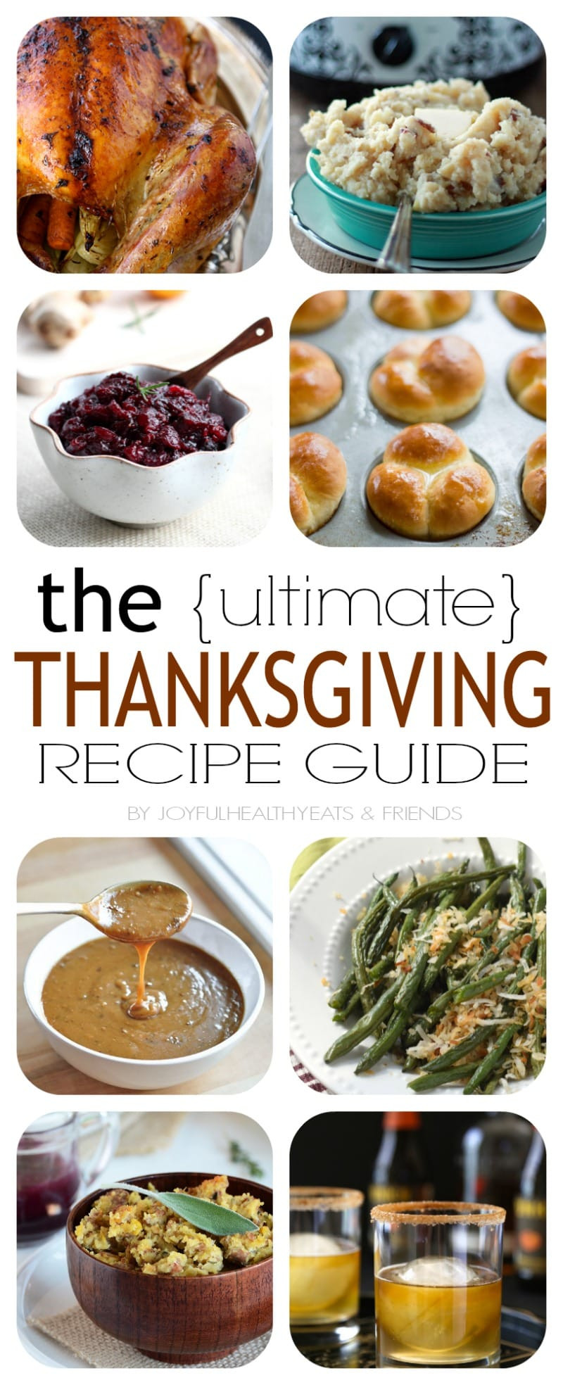 Turkey Recipes Thanksgiving  The Ultimate Thanksgiving Recipe Guide with 39 Amazing Recipes