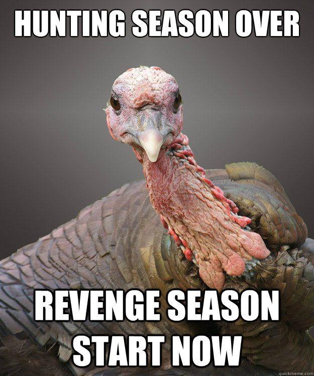Turkey Thanksgiving Meme  11 Turkey Memes That Will Get You Ready to Blast Those Birds