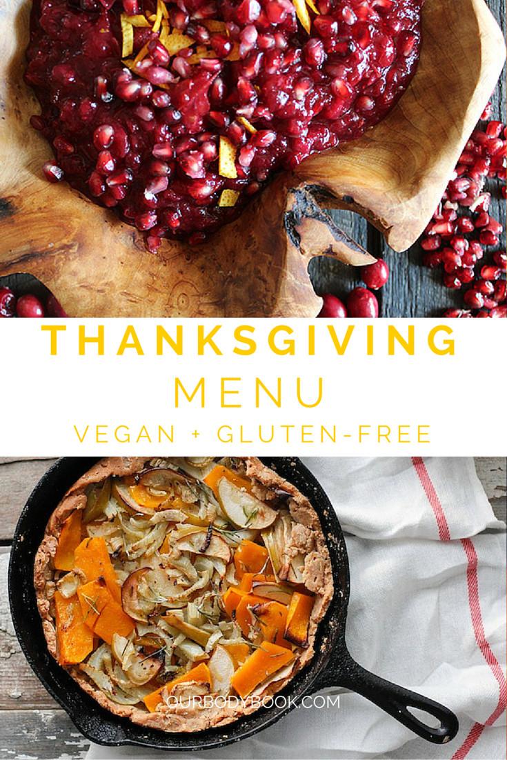 Vegan Gluten Free Thanksgiving  Thanksgiving Menu Vegan Gluten Free · The Body Book