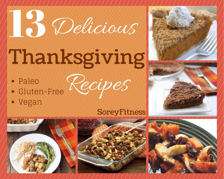 Vegan Gluten Free Thanksgiving  Healthy Thanksgiving Recipes Paleo Vegan & Gluten Free