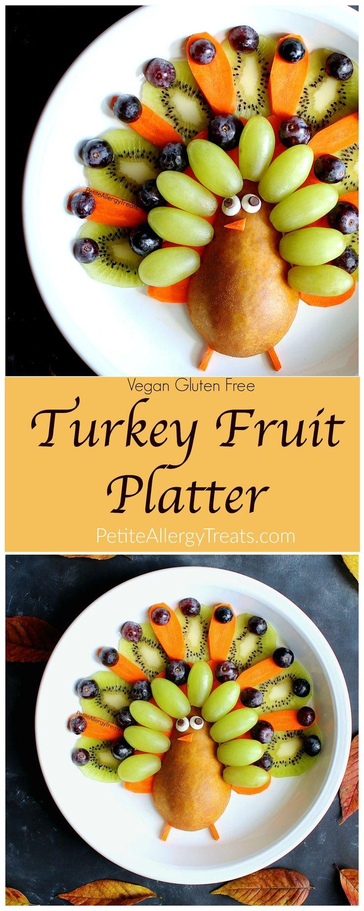 Vegan Gluten Free Thanksgiving  25 best ideas about Turkey Fruit Platter on Pinterest