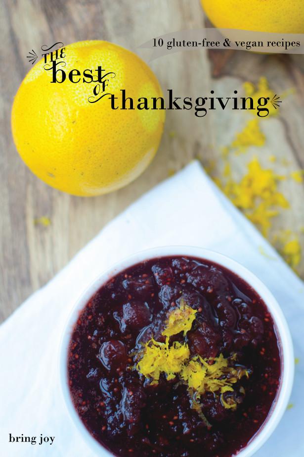 Vegan Gluten Free Thanksgiving  The best of thanksgiving 10 gluten free & vegan recipes