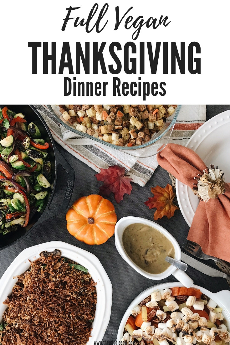 Vegan Recipes For Thanksgiving Dinner  Vegan Thanksgiving Dinner Recipes