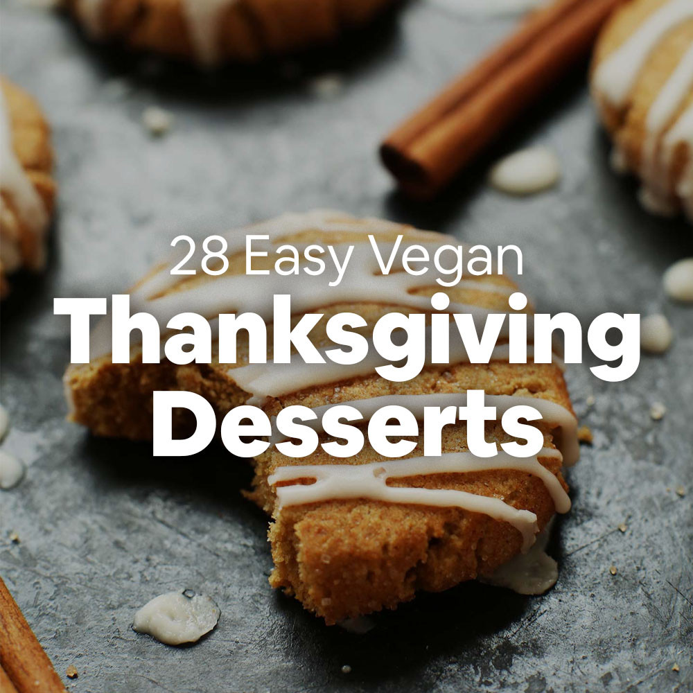 Vegan Thanksgiving Dessert  28 Easy Vegan Thanksgiving Desserts