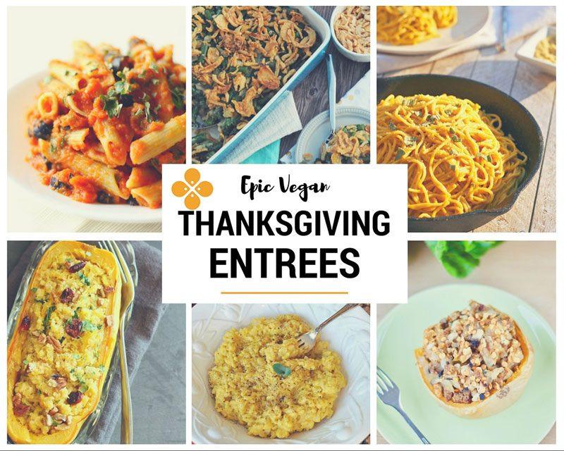 Vegan Thanksgiving Entrees  50 Epic Vegan Thanksgiving recipes Seven Roses