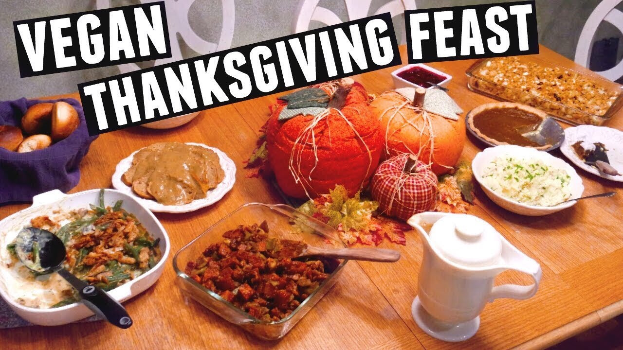 Vegan Thanksgiving Meals  GUIDE TO A VEGAN THANKSGIVING HOLIDAY FEAST 2016