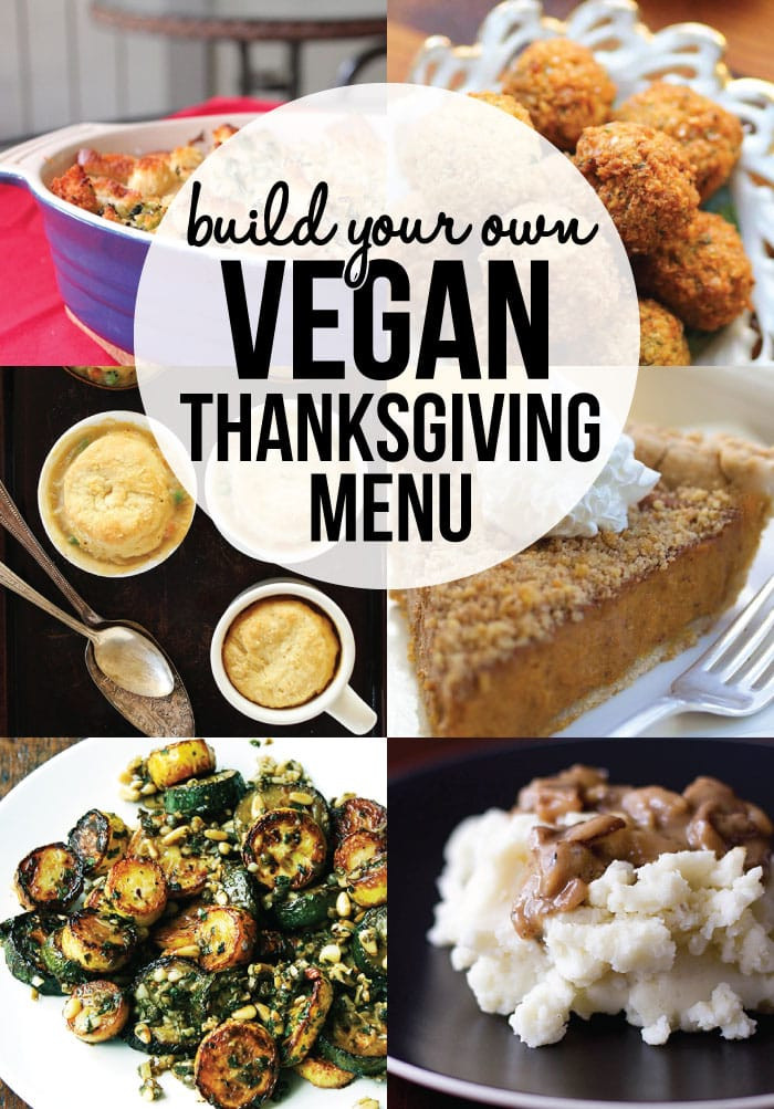 Vegan Thanksgiving Menu  Build Your Own Vegan Thanksgiving Menu