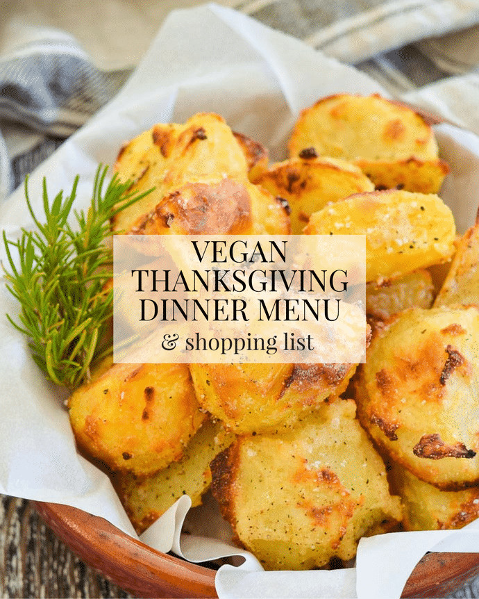 Vegan Thanksgiving Menu  Vegan Thanksgiving Dinner Menu & Shopping List A Virtual