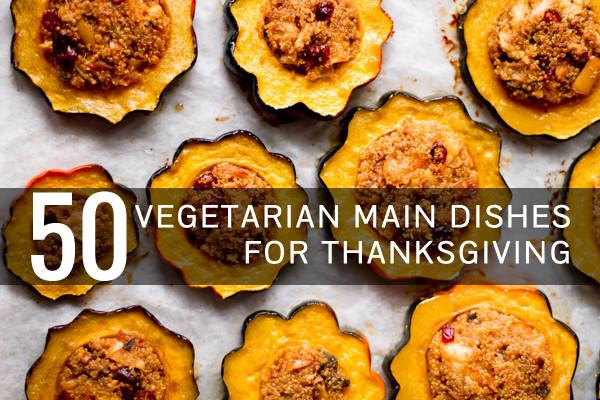 Vegetarian Main Dish Thanksgiving  50 More Ve arian Main Dishes for Thanksgiving