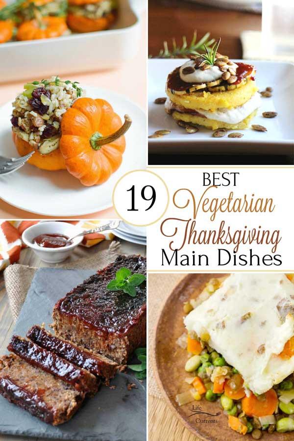 Vegetarian Main Dish Thanksgiving  19 Best Healthy Thanksgiving Ve arian Main Dishes Two