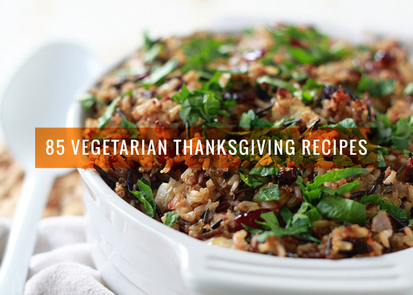 Vegetarian Main Dishes Thanksgiving  85 Ve arian Thanksgiving Recipes from Potluck