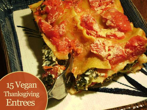 Vegetarian Thanksgiving Entree  15 Vegan Thanksgiving Entrees
