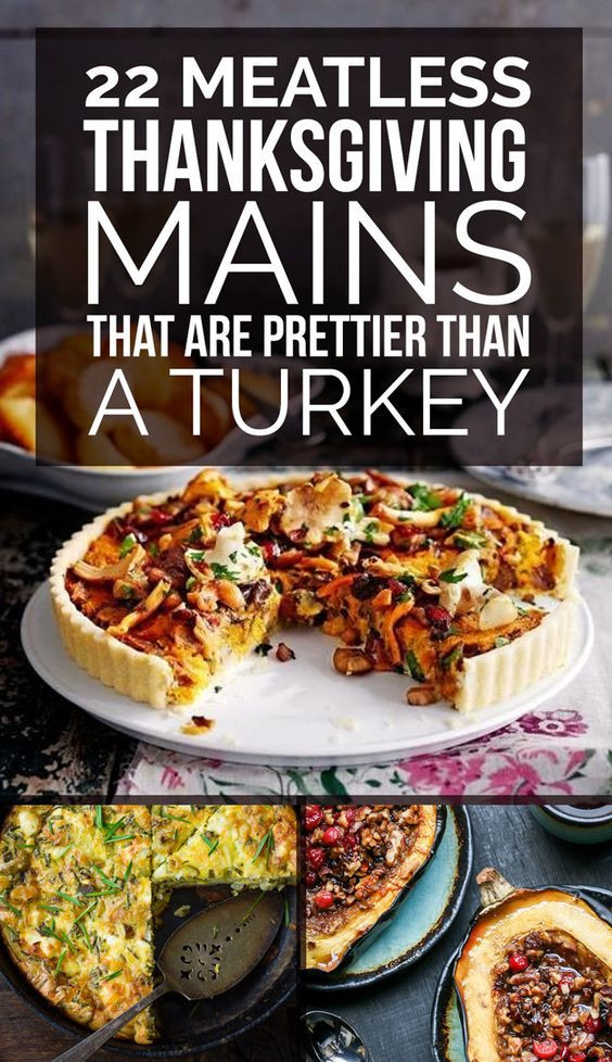 Vegetarian Thanksgiving Main Course  Main courses Thanksgiving and Turkey on Pinterest