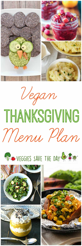 Vegetarian Thanksgiving Menus  Vegan Thanksgiving Menu Plan Veggies Save The Day