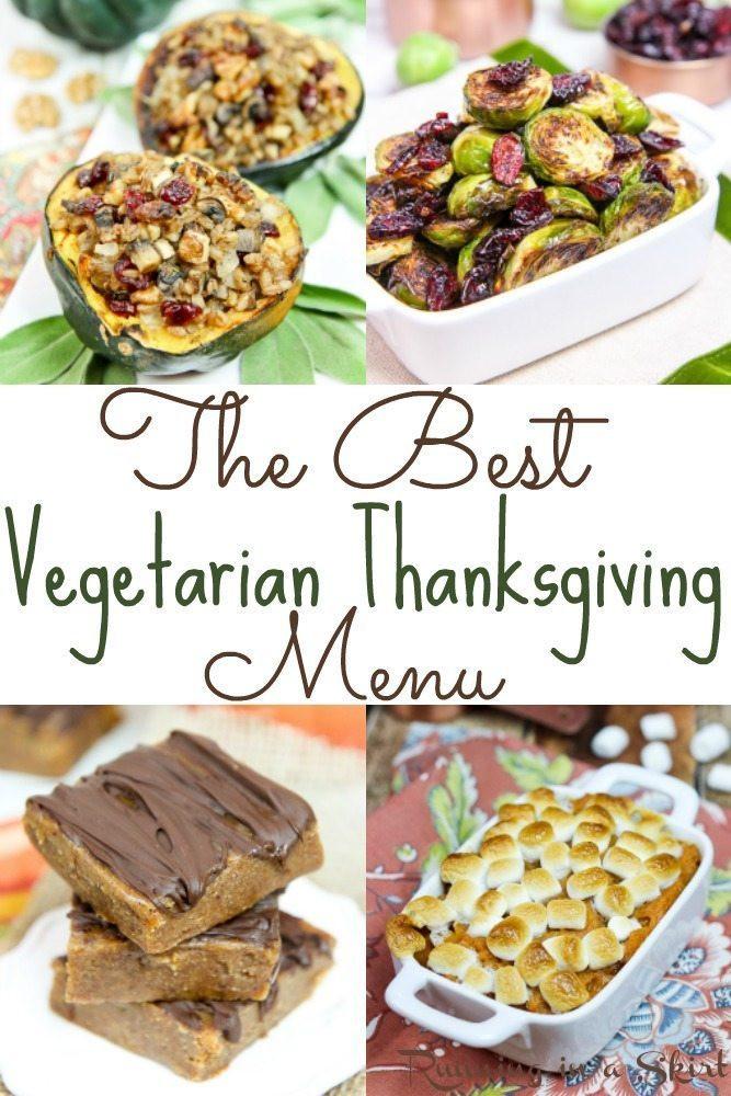 Vegetarian Thanksgiving Menus  The Best Ve arian Thanksgiving Dinner Menu