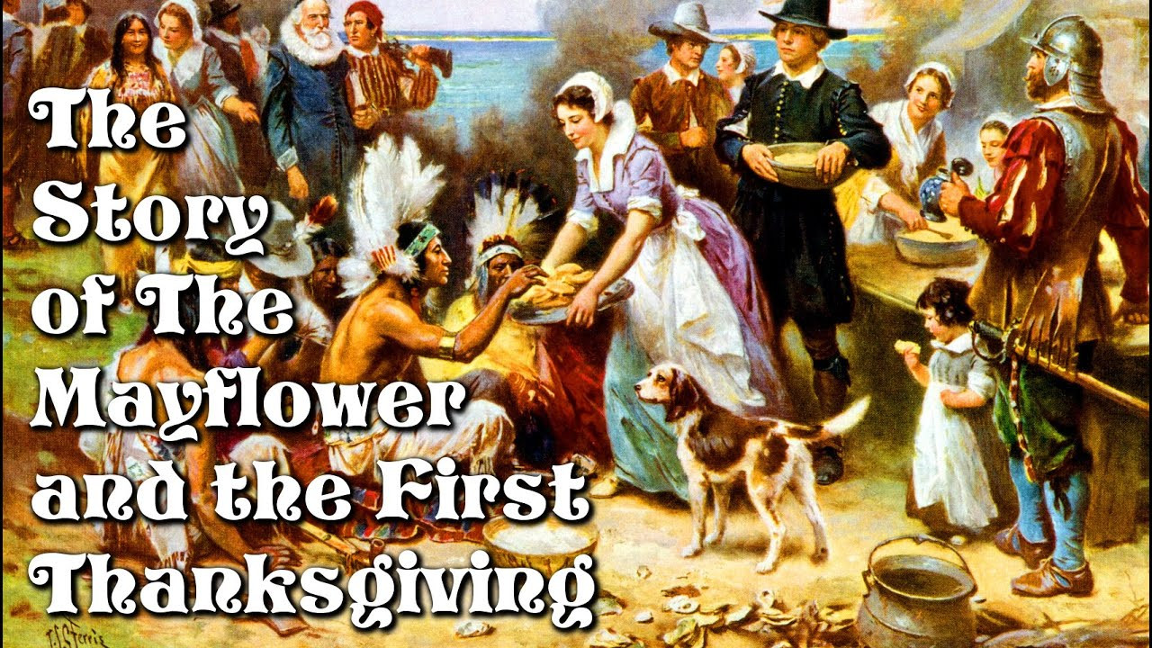 Was There Turkey At The First Thanksgiving  The Story of the Mayflower and the First Thanksgiving for