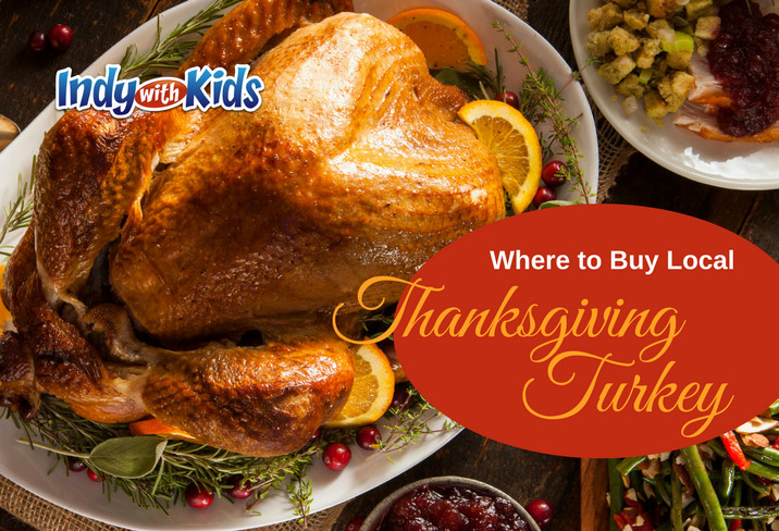 When To Buy Turkey For Thanksgiving  Where to Buy Local Thanksgiving Turkeys in Indy