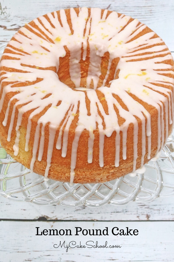Why Did My Pound Cake Fall  Lemon Pound Cake